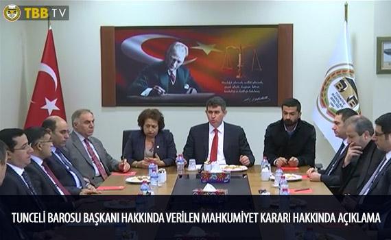 Tunceli Barosu Ba�kan� Hakk�nda Verilen Mahkumiyet Karar� Hakk�nda A��klama