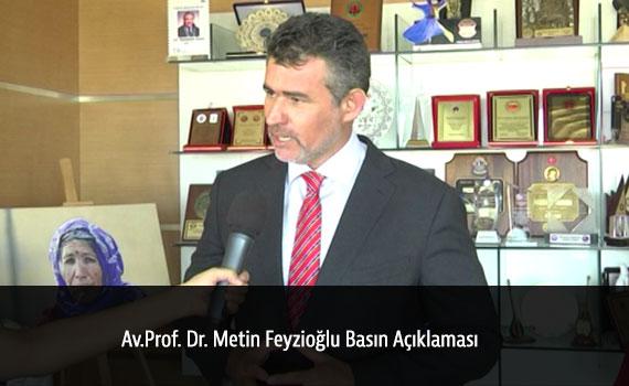 Av.Prof. Dr. Metin Feyzio�lu Bas�n A��klamas�