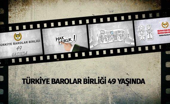 Türkiye Barolar Birliği 49. Yaşında